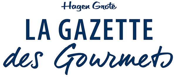 La Gazette des Gourmets by Hagen Grote